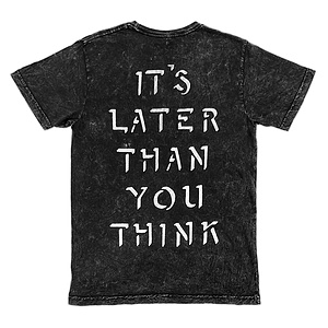 Cult LATER THAN YOU THINK T-Shirt